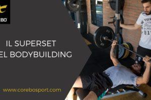 Il superset nel bodybuilding – Corebo