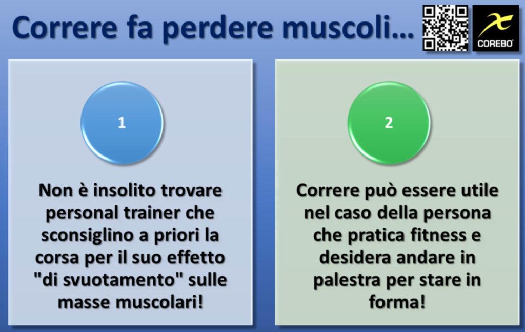 Correre non fa perdere muscoli