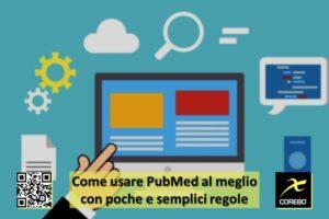 Come usare PubMed al meglio con poche e semplici regole – Corebo(R)