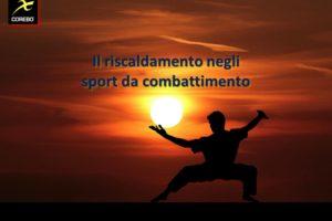 Il riscaldamento negli sport da combattimento – Corebo(R)