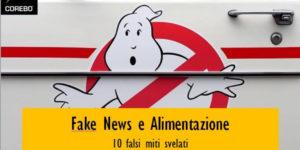 Fake news sull'alimentazione: 10 credenze popolari svelate