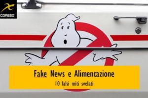 Fake news sull'alimentazione – Corebo