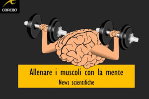 Allenare i muscoli con la mente – Corebo