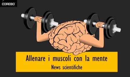 Allenare i muscoli con la mente: realtà o finzione?