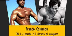 Franco Columbu: il primo e unico Mr. Olympia italiano