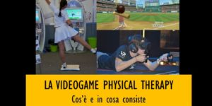 Videogame Physical Therapy: cos'è e in cosa consiste?