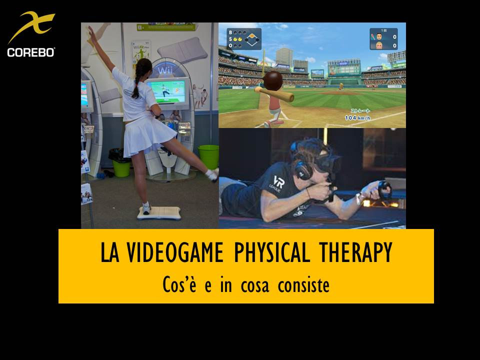Videogame Physical Therapy