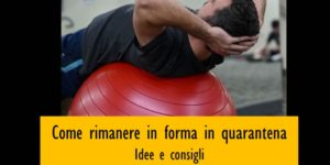 Come rimanere in forma in quarantena