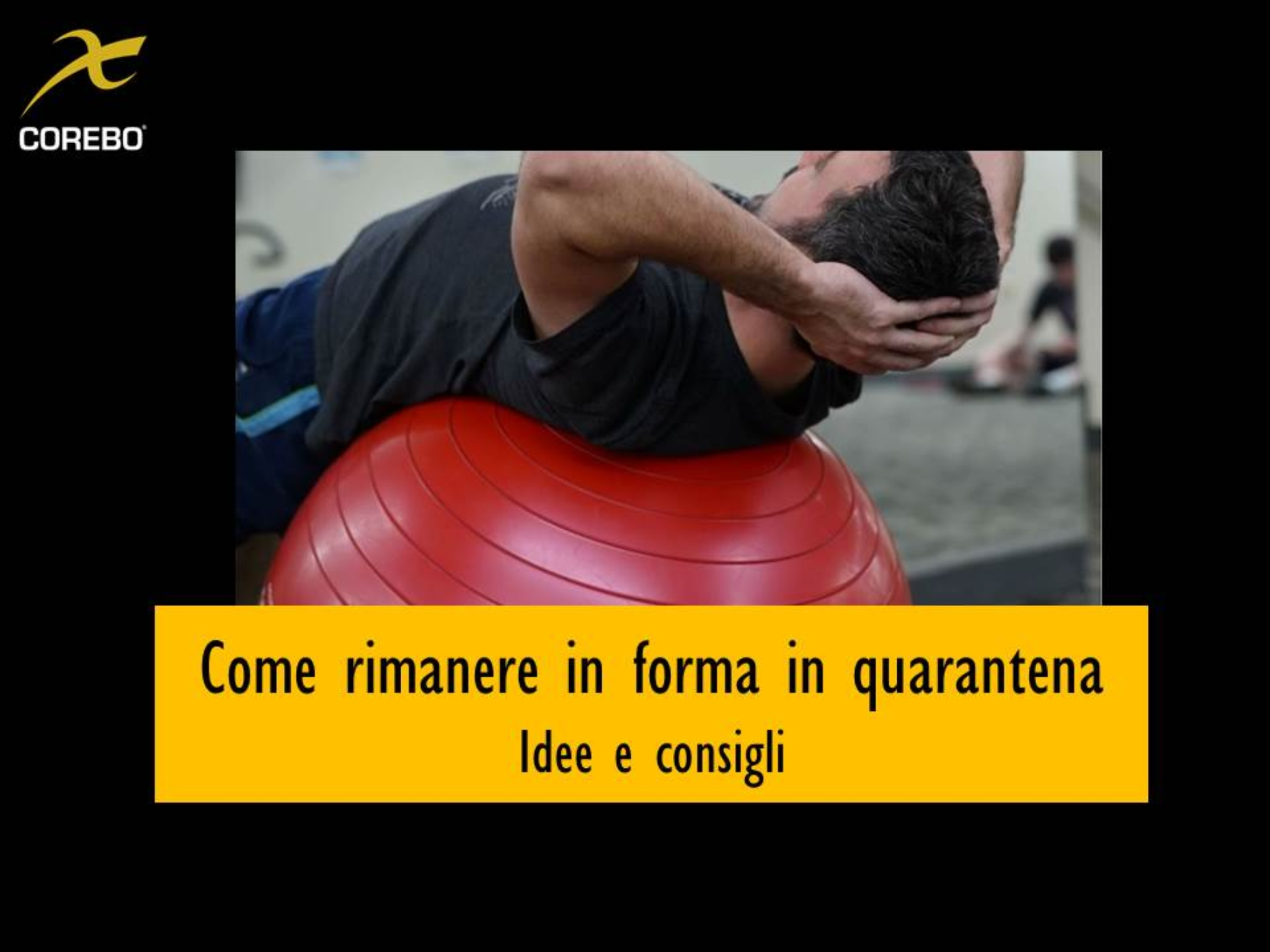 come rimanere in forma in quaratena