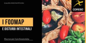 La dieta FODMAP e disturbi gastrointestinali