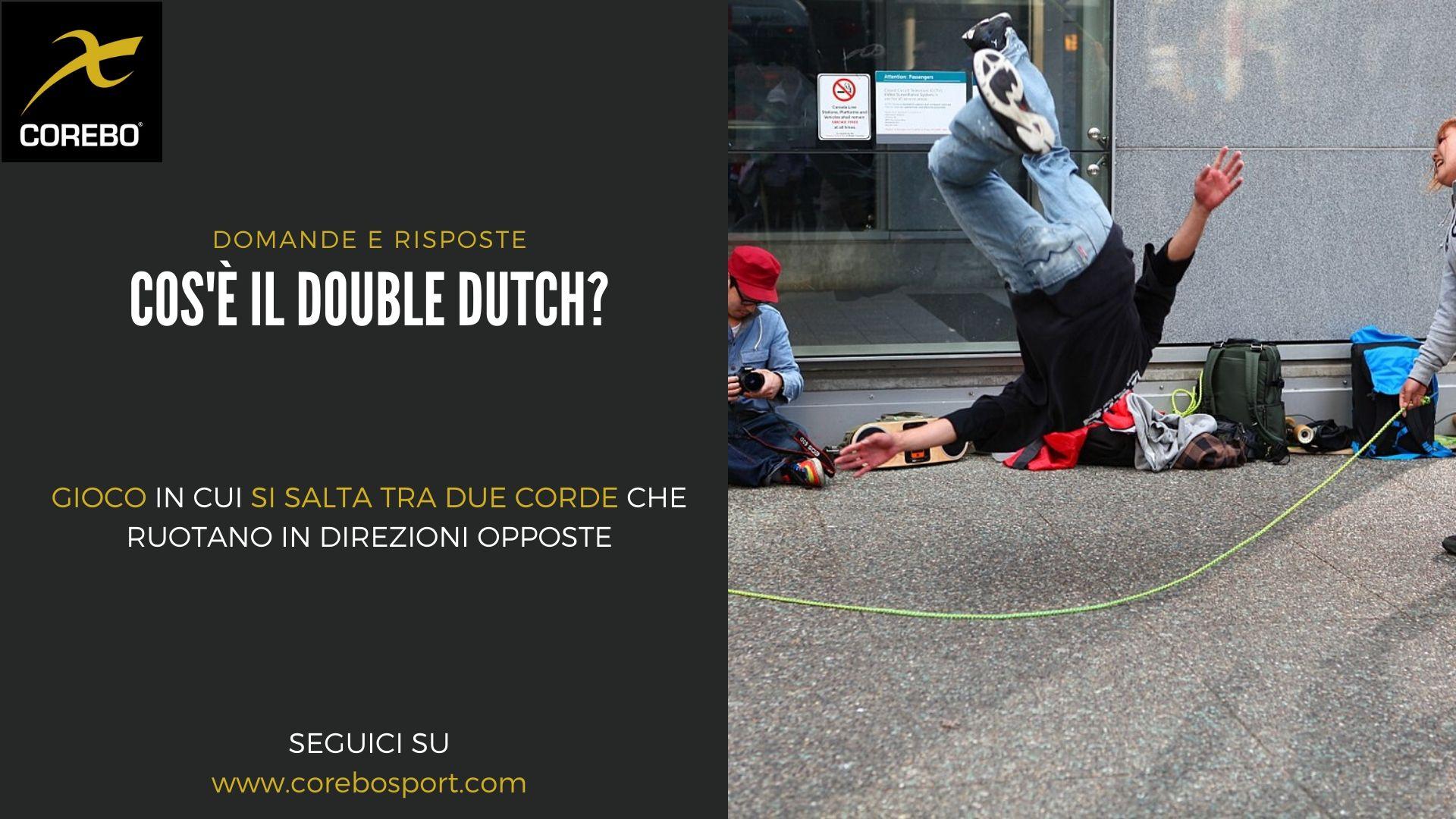 Double dutch cos'è