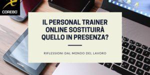 Il personal trainer online sostituirà quello di persona?
