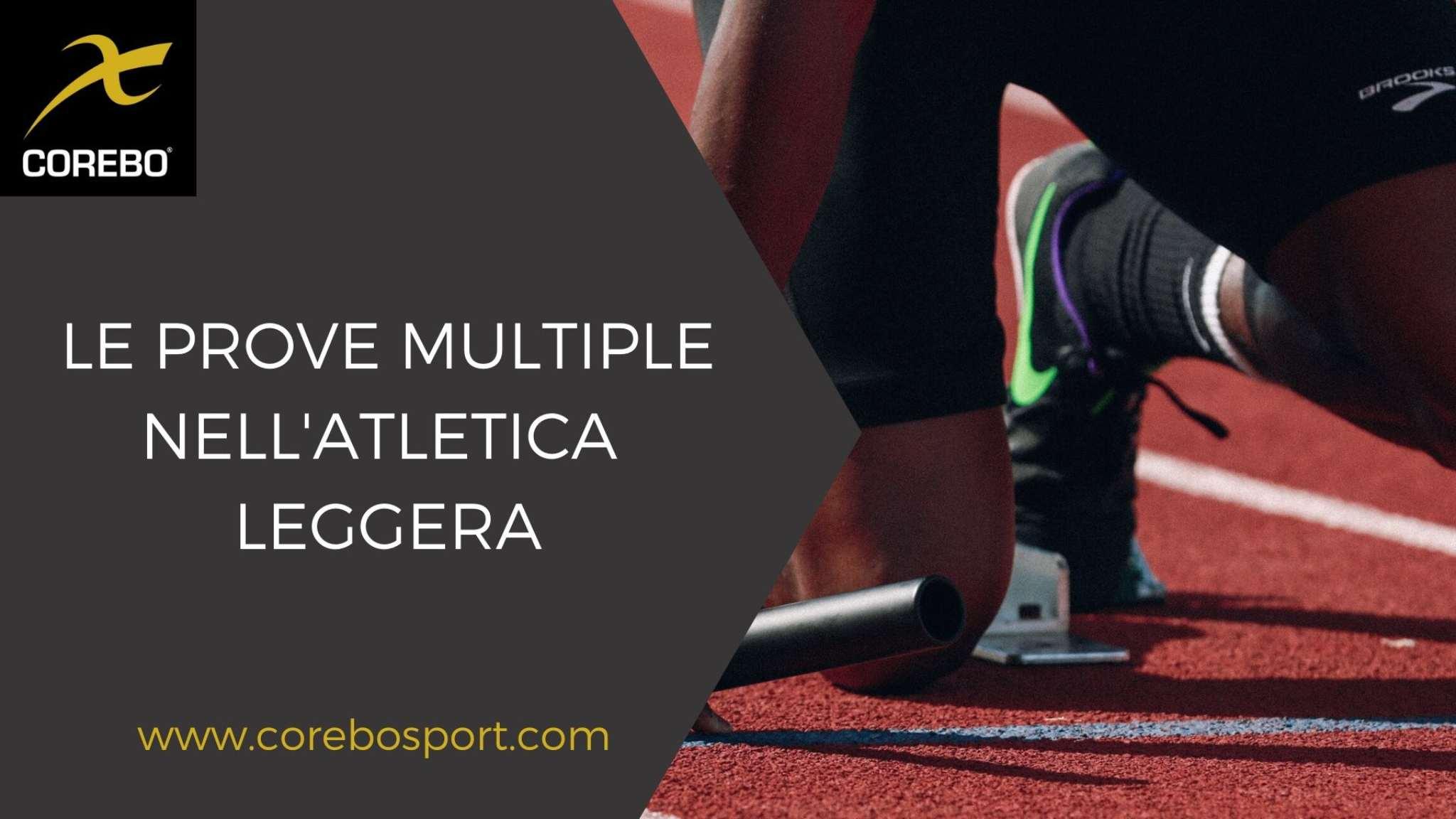 Le prove multiple nell'atletica leggera