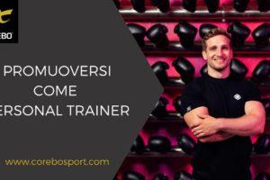 Promuoversi come personal trainer – Corebo