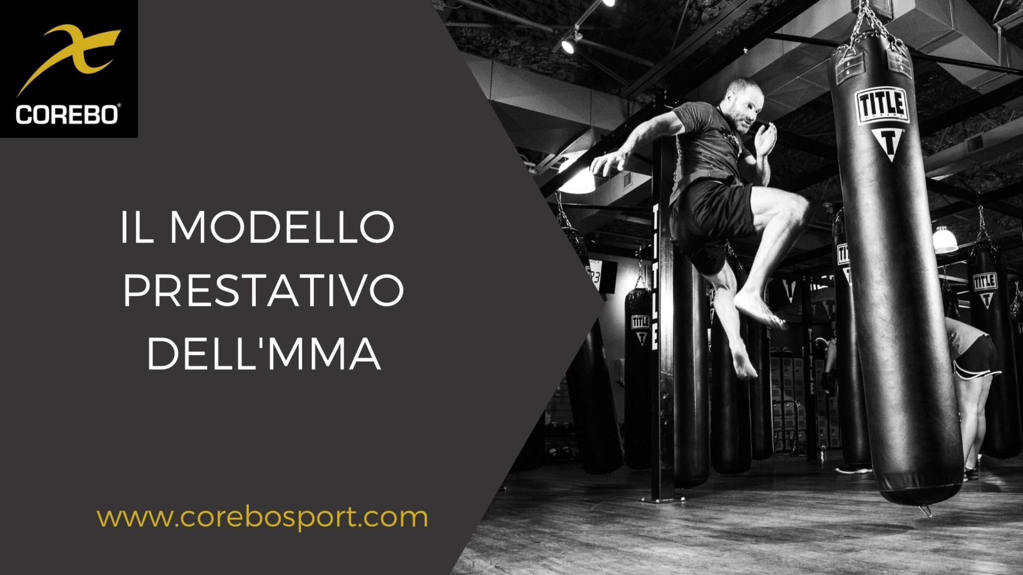 Il modello prestativo dell'MMA